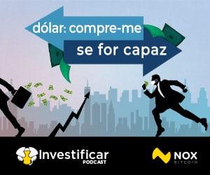 Podcast Dólar: Compre-me se for capaz