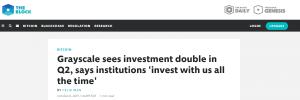TheBlock: Grayscale ver investimento dobrar e diz que institucionais investem o tempo todo